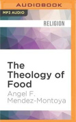 The Theology of Food [Audio]
