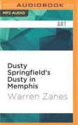 Dusty Springfield's Dusty in Memphis  [Audio]