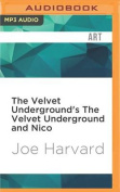 The Velvet Underground's the Velvet Underground and Nico  [Audio]