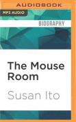 The Mouse Room [Audio]
