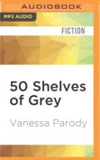 Fifty Shelves of Grey [Audio]
