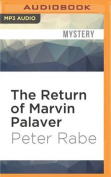 The Return of Marvin Palaver [Audio]