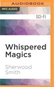 Whispered Magics [Audio]