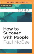 How to Succeed with People [Audio]