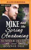 Mike and the Spring Awakening  [Audio]