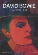 David Bowie: Live 1958-1986