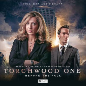 Torchwood One: Before the Fall [Audio]