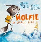 Wolfie: An unlikely hero