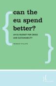Can the EU Spend Better?