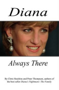Diana Always There