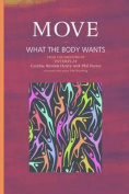 Move: What the Body Wants