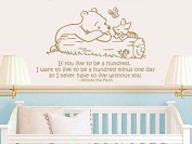Quote Wall Decal Vinyl Sticker Decals Quotes Winnie the Pooh Quote - If you Live ... I want to Live - Nursery Decor Kids Baby Room Bedroom ZX209 (n)