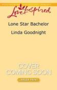 Lone Star Bachelor (Buchanons) [Large Print]