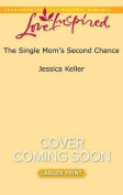 The Single Mom's Second Chance  [Large Print]