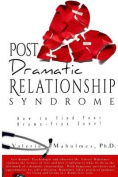 Post-Dramatic Relationship Syndrome