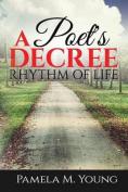 A Poet's Decree