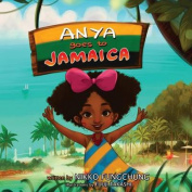 Anya Goes to Jamaica