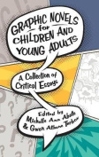 Graphic Novels for Children and Young Adults