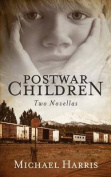 Postwar Children: Two Novellas