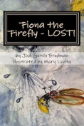 Fiona the Firefly - Lost!
