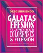 Descubriendo Galatas, Efesios, Filipenses, Colosenses y Filemon [Spanish]