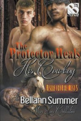 The Protector Heals His Cowboy [Rescue for Hire West 5] (Siren Publishing