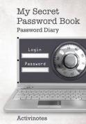 My Secret Password Book - Password Diary