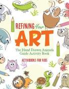 Refining Your Art