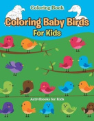 Coloring Baby Birds for Kids Coloring Book