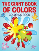 The Giant Book of Colors Coloring Book