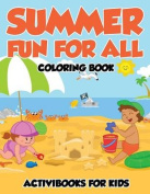 Summer Fun for All Coloring Book