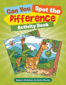 Can You Spot the Difference Activity Book?