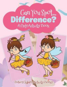 Can You Spot the Difference? a Girl's Activity Book
