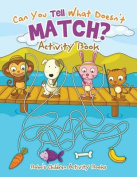 Can You Tell What Doesn't Match? Activity Book