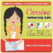 Cursive Handwriting Guide