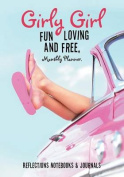 Girly Girl Fun Loving and Free, Monthly Planner.
