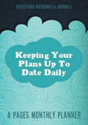 Keeping Your Plans Up to Date Daily