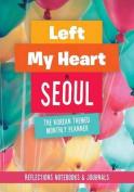 Left My Heart in Seoul