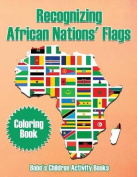 Recognizing African Nations' Flags Coloring Book