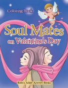 Soul Mates on Valentine's Day Coloring Book