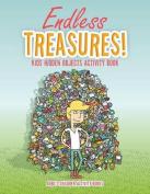 Endless Treasures! Kids Hidden Objects Activity Book