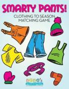 Smarty Pants! Clothing to Season Matching Game