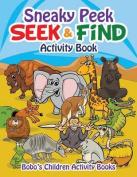 Sneaky Peek Seek & Find Activity Book