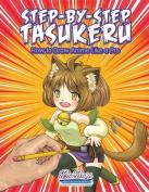Step-By-Step Tasukeru