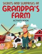 Secrets and Surprises at Grandpa's Farm Activity Book