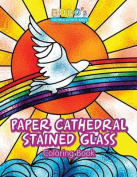 Paper Cathedral Stained Glass Coloring Book