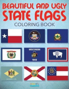 Beautiful and Ugly State Flags Coloring Book