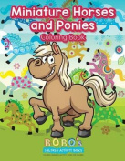 Miniature Horses and Ponies Coloring Book
