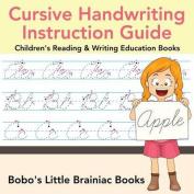 Cursive Handwriting Instruction Guide