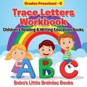 Trace Letters Workbook Grades Preschool - K